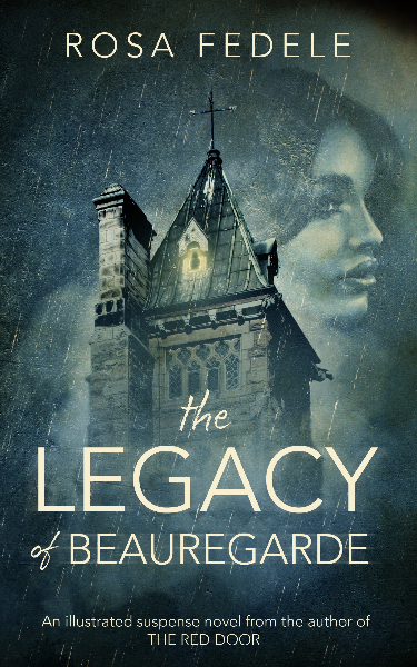 THE LEGACY OF BEAUREGARDE | An Illustrated Suspense Novel